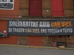 """Solidarity with Can Vies, if they touch Can Vies, they touch us all"""